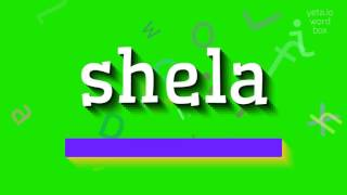 """How to say """"shela""""! (High Quality Voices)"""