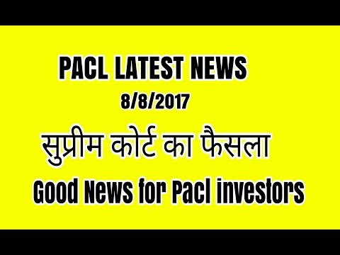 Good news for Pacl investors supreme court take a big action agnaist pacl company