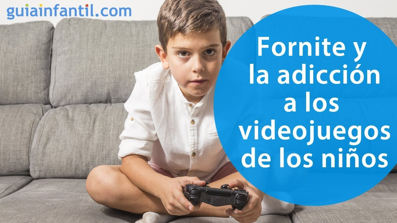 Lo bueno y no tan bueno del Fortnite | Adicción a los videojuegos en los niños