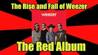 The Rise and Fall of Weezer: The Red Album | The Rock Critic Episode #5 Mp3