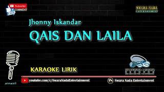 Qais dan Laila - Karaoke Lirik | Jhonny Iskandar