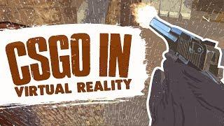 CSGO IN VR! (Pavlov VR)