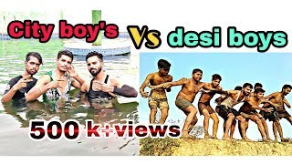City boy's vs desi boys || funny friends ||