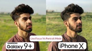 Samsung Galaxy S9 Plus Camera Vs iPhone X | PORTRAIT MODE Comparison | Camera Test Review