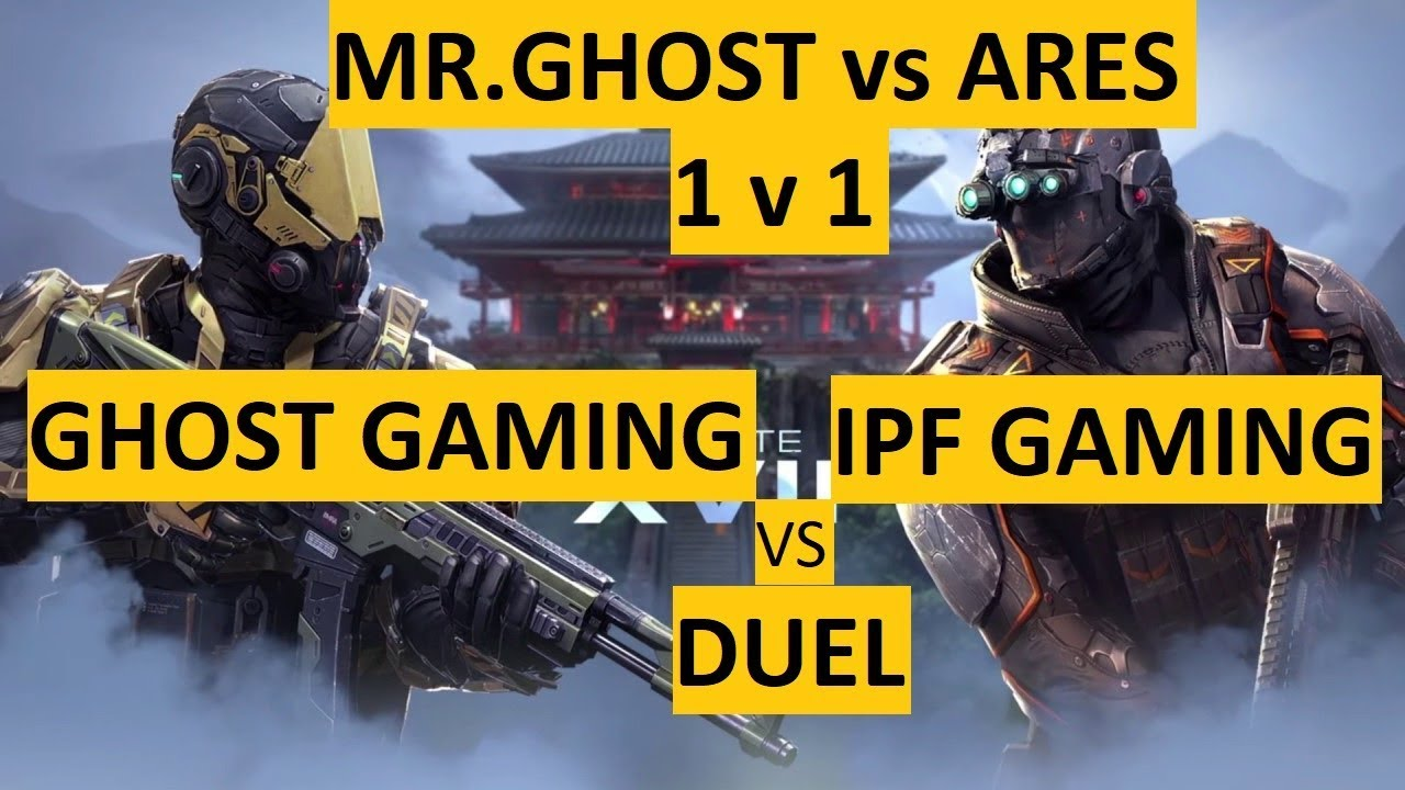 GHOST GAMING vs IPF GAMING 1v1, DUEL 1v1 WITH IPF GAMING, ARES