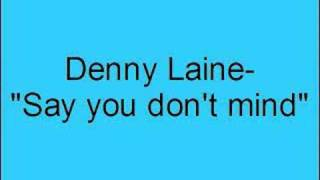 Denny Laine- Say you don