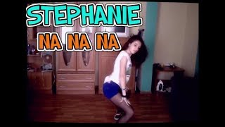 Stephanie (스테파니) - Dance (NaNaNa) dance cover ♥