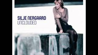 Silje Nergaard - When Our Tune Is Played