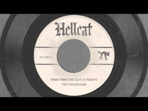 This Time We Got It Right - Tim Timebomb and Friends