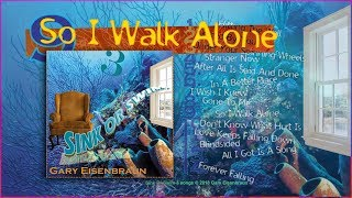 GE | So I Walk Alone (Audio) Video