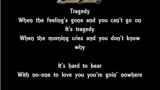 The Lyrics Of The Bee Gees- Tragedy