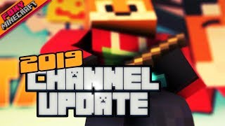 FoxyNoTail | 2019 Channel Update! | TEAM BEDROCK