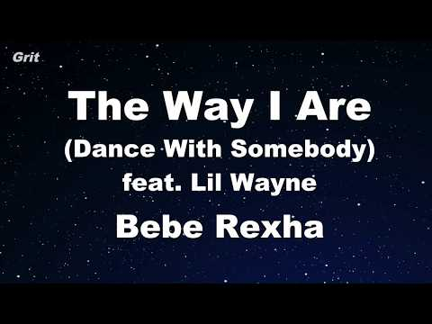The Way I Are (Dance With Somebody) - Bebe Rexha Karaoke 【No Guide Melody】 Instrumental