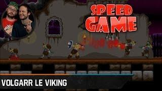 Speed Game - Völgarr le Viking - Fini en 19:26