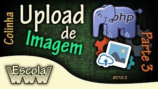 Upload de Imagem em PHP Orientada a Objeto, PDO e MySQL - Parte 3 - #010.3