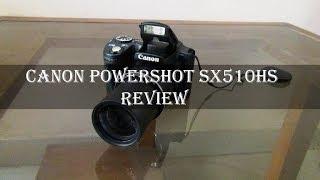 canon Powershot SX510 HS Review: Unboxing, Hardware, UI, Performance, Samples, Verdict