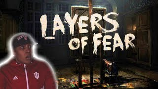 Layers Of Fear Pt 1 (Help Me Please)