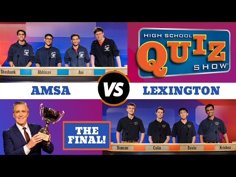 High School Quiz Show - The Championship: Advanced Math & Science vs. Lexington (715)