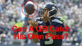 Can A Quarterback Throw a Pass To Himself? (and a little about some passing rues)