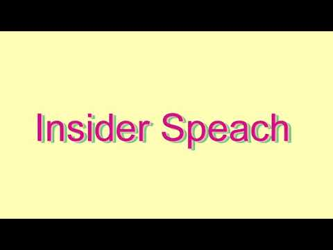 How to Pronounce Insider Speach