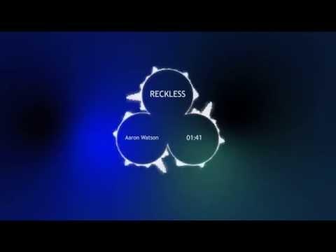 Reckless - Aaron Watson
