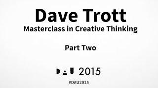 Masterclass in Creative Thinking | Dave Trott | Part 2