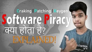 What is software piracy? How softwares are cracked? Facts about KeyGen.