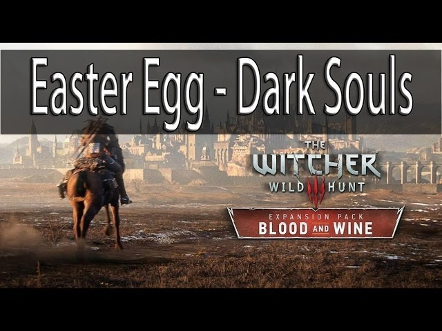 [PT-BR] The Witcher 3: Blood and Wine ~ Easter Egg Dark Souls