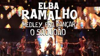 Elba Ramalho: Medley Pra Dançar O São João   Ao Vivo no São João de Campina Grande