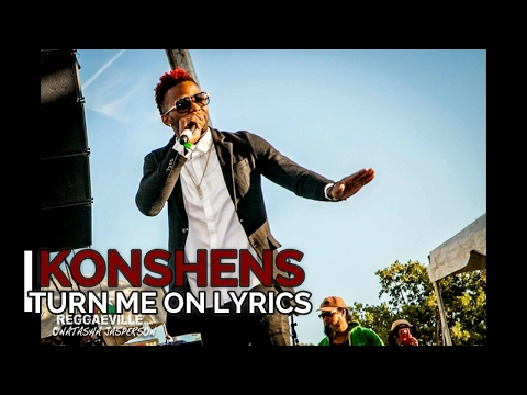 Konshens - Turn Me On ( Official Lyrics )