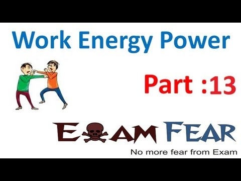 Physics Work Energy Power part 13 (Work done in Spring) CBSE class 11