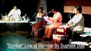 Donkar Live at Mumbai By Supratik Das