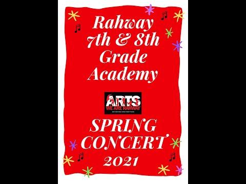 Rahway 7th 8th Grade Academy SpringConcert 2021