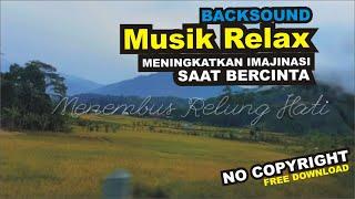 Musik Penyejuk Jiwa, Mengembangkan Imajinasi Saat Berkerja, BGM Free No Copyright (beats to relax)