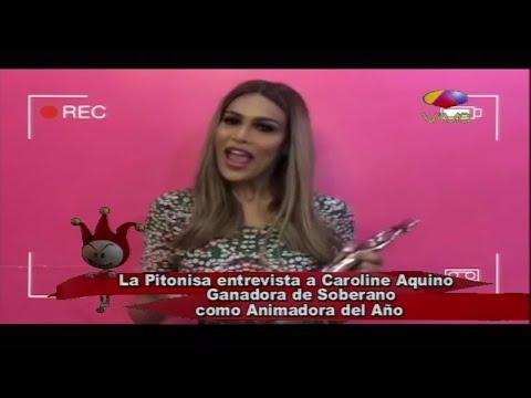 La Pitonisa entrevista a Caroline Aquino, ganadora de soberano como animadora del año