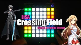 Crossing Field - LiSA (Sword Art Online Theme) | Launchpad PRO Cover by Blurry