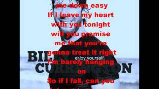 Let Me Down Easy - Billy Currington (lyrics)