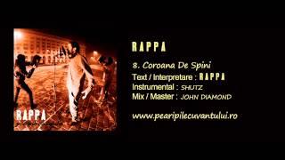 RAPPA - Coroana De Spini [Pe Aripile Cuvantului 2013]