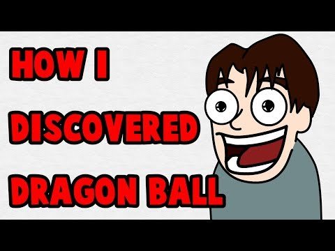How I Discovered Dragon Ball (Animated)