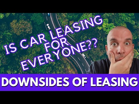 Downsides of CAR LEASING - UK Car Leasing, what's the catch?