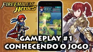 Fire Emblem Heroes Gameplay #1 - Conhecendo o jogo
