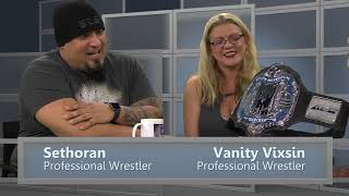 The Ring & All Other Sport's Episode 114 with Sethoran and Vanity Vixsin 11/26/18