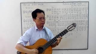 Học guitar căn bản cho người mới bắt đầu - Bài 19 - Tình nồng cháy - điệu valse.