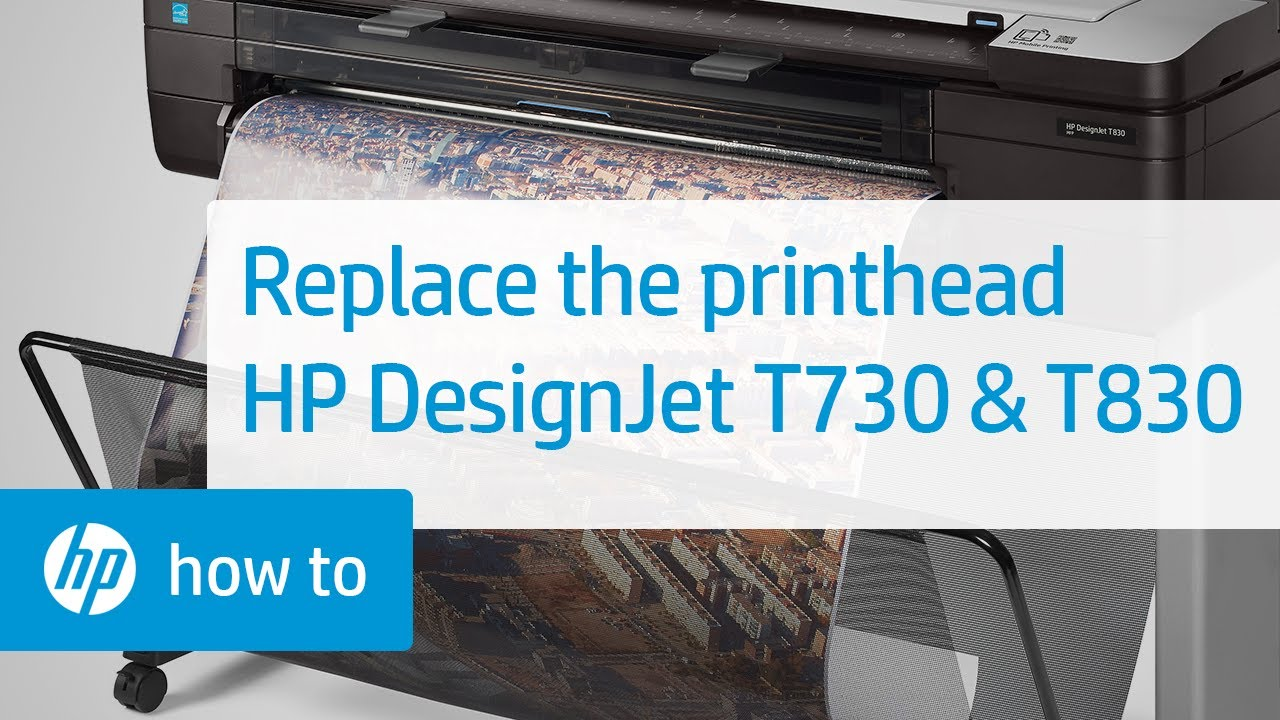 Replacing The Printhead In The Hp Designjet T730 And T830