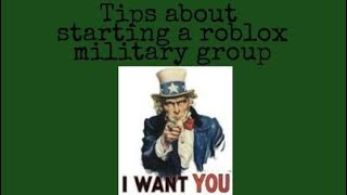 5 Tips for starting your own roblox military group.