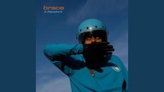 Brace (feat. Rainsford)