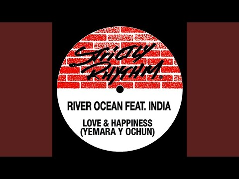 Love & Happiness (Yemaya Y Ochùn) (feat. India) (Dream Sequence)