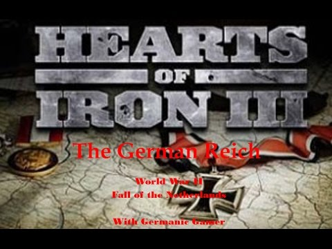 Hearts of Iron III German Reich Fall of the Netherlands
