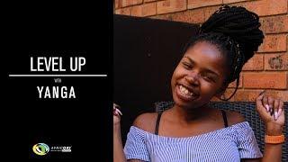 Level Up With Yanga (Idols SA)
