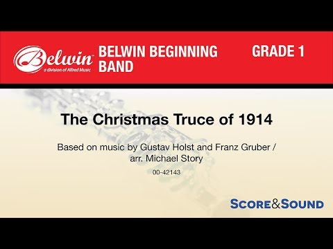 The Christmas Truce of 1914, arr. Michael Story - Score & Sound